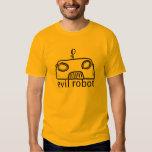 Evil Robot T Shirts