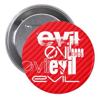 Evil; Scarlet Red Stripes 7.5 Cm Round Badge