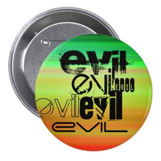 Evil; Vibrant Green, Orange, & Yellow 7.5 Cm Round Badge