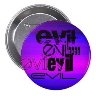 Evil; Vibrant Violet Blue and Magenta 7.5 Cm Round Badge