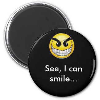 evilsmilely, See, I can smile... 6 Cm Round Magnet