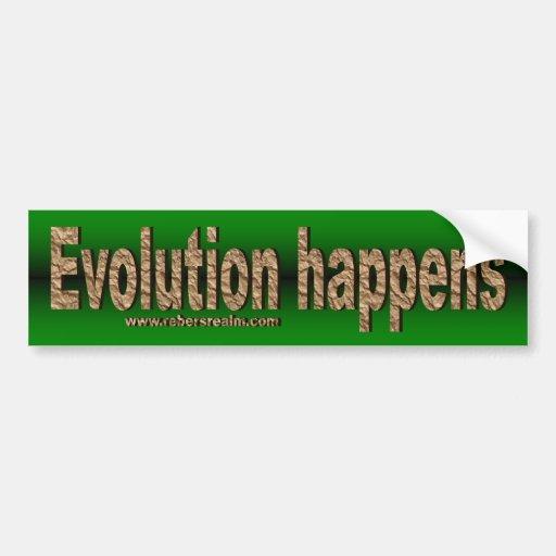 Evolution Happens Bumper Stickers