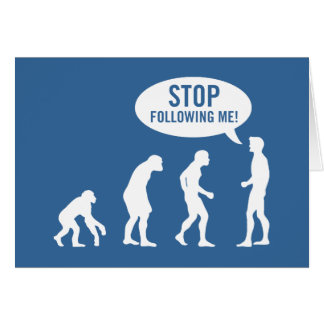 evolution - stop following me! cards