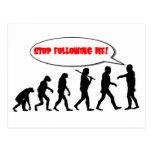 Evolution. Stop Following Me Postcard