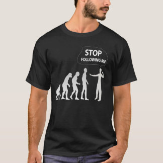 evolution - stop following me tee shirt