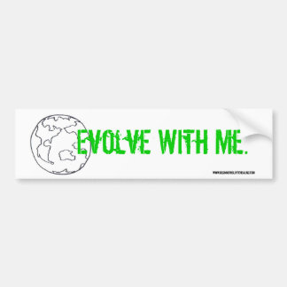 Evolve With Me Bumper Sticker