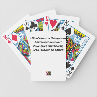 EX CARGOT OF BURGUNDY SLOWLY SAILED, FOR BICYCLE PLAYING CARDS