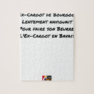 EX CARGOT OF BURGUNDY SLOWLY SAILED, FOR JIGSAW PUZZLE