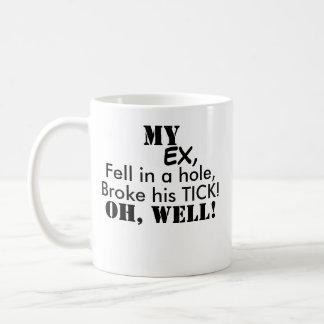 EX -Joke Mug! Coffee Mug