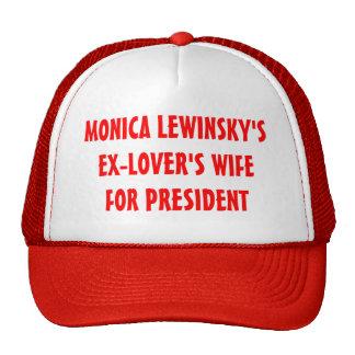 Ex-Lover's Wife for President Hat