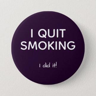 ex smoker quit smoking 7.5 cm round badge