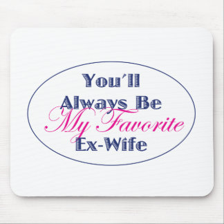 Ex-Wife Mouse Pad