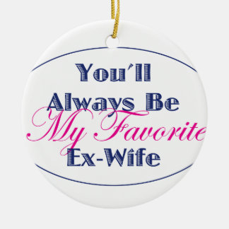Ex-Wife Round Ceramic Decoration