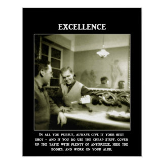 excellence-in-all-you-pursue-always-give-it-your poster