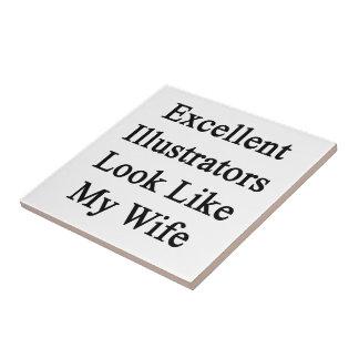 Excellent Illustrators Look Like My Wife Ceramic Tiles