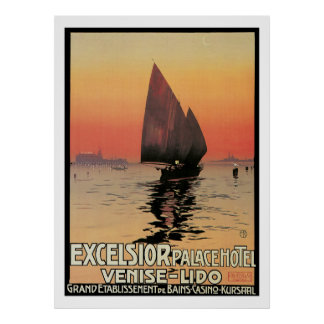 Excelsior/ Palace Hotel Posters