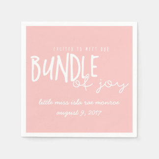 EXCITED TO MEET OUR BUNDLE OF JOY DISPOSABLE SERVIETTES