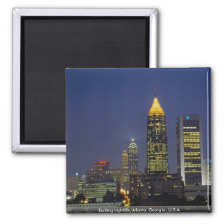Exciting nightlife, Atlanta, Georgia, U.S.A. Square Magnet