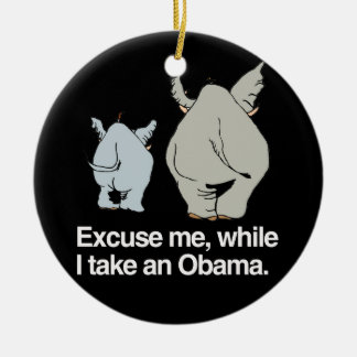 Excuse me while I take an Obama -.png Round Ceramic Decoration