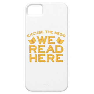 excuse the mess we read here iPhone 5 cases