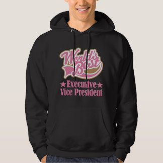 Executive Vice President Gift (Worlds Best) Hoodie