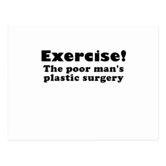 Exercise a Poor Mans Plastic Surgery Post Card