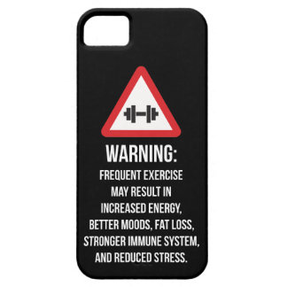 Exercise Benefits - Warning - Workout Motivational iPhone 5 Cover