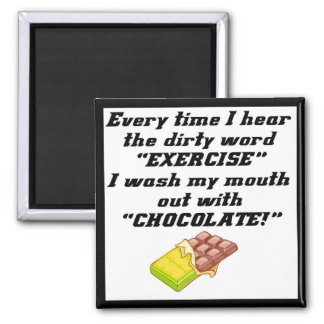 Exercise Dirty Word Funny T-shirts Gifts Square Magnet
