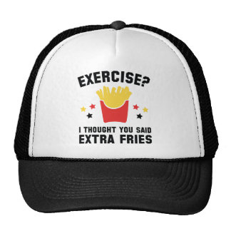 Exercise? I Thought You Said Extra Fries Cap