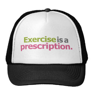 Exercise Is A Prescription Trucker Hat