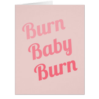 Exercise Motivation Burn Baby Pink Big Greeting Card