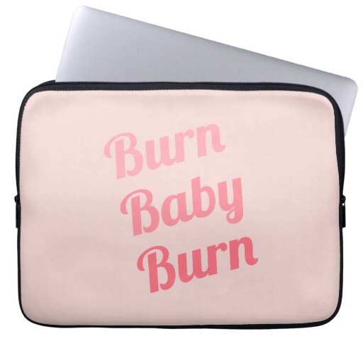 Exercise Motivation Burn Baby Pink Laptop Computer Sleeves