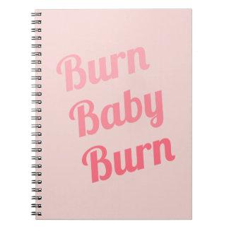 Exercise Motivation Burn Baby Pink Spiral Notebooks