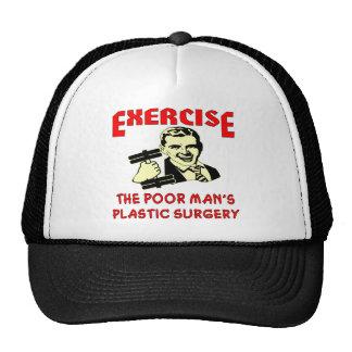 Exercise Poor Man's Plastic Surgery Trucker Hat