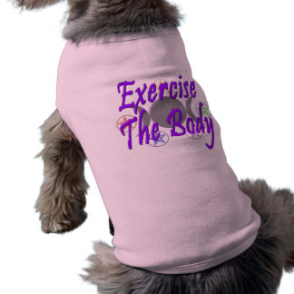 Exercise The Body Sleeveless Dog Shirt