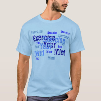 Exercise Your Mind - blue T-Shirt