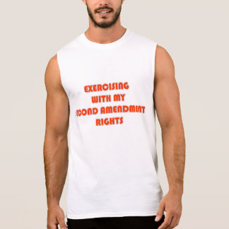 Exercising with the 2nd Amendment Sleeveless T-shirts