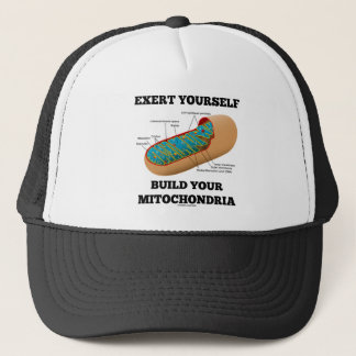 Exert Yourself Build Your Mitochondria Trucker Hat