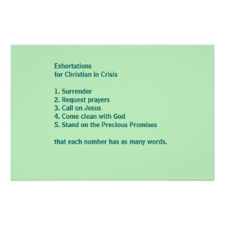 Exhortations for Christians in Crisis Poster