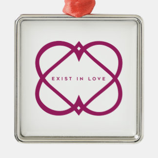 Exist In Love Metal Ornament