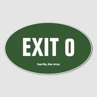 Exit 0 Cape May, New Jersey Oval Bumper Sticker
