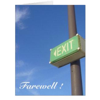 exit farewell big big greeting card