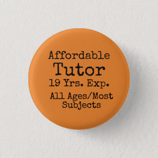 Expand your freelance tutoring business! 3 cm round badge