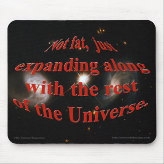 Expanding Along With The Universe Mouse Pad