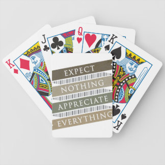 Expect Nothing Appreciate Everything Bicycle Playing Cards