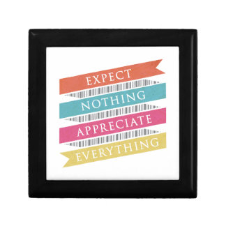 Expect Nothing Appreciate Everything Gift Box
