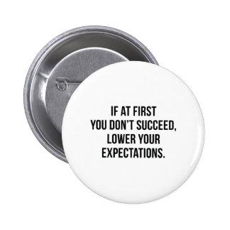 Expectations 6 Cm Round Badge