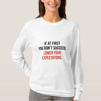 Expectations T-Shirt