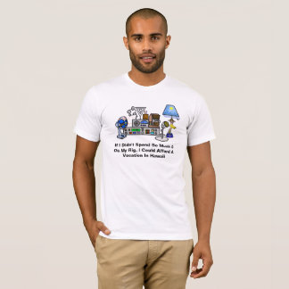 Expensive Rig vs. Hawaii Vacation Ham Radio Tshirt