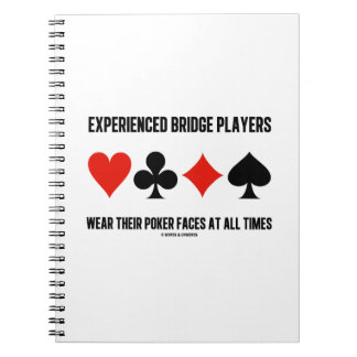 Experienced Bridge Players Wear Their Poker Faces Journal